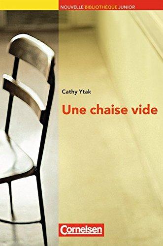 Chaise (Nouvelle Bibliothèque Junior - Allgemeine Ausgabe: A2+ - Une chaise vide: Lektüre mit eingelegtem Vokabelheft)
