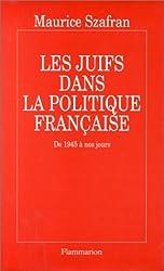 Les Juifs dans la politique française : De 1945 à nos jours