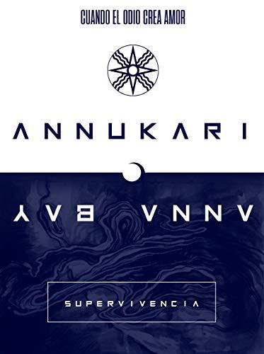 ANNUKARI: Supervivencia por ANNA BAY