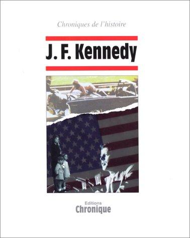 J. F. Kennedy par Collectif, Jacques Legrand