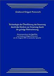 Technologie der Überführung der Steuerung durch das Denken  zur Steuerung durch die geistige Wahrnehmung (German Edition)