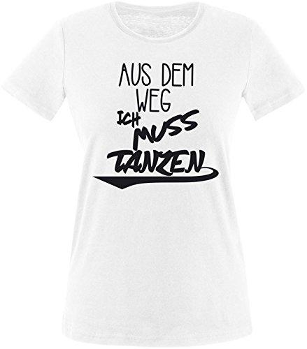 ezyshirt Aus dem Weg ich muss Tanzen Damen Rundhals T-Shirt Weiss/Schwarz