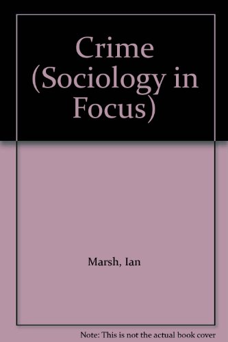 Crime (Sociology in Focus)