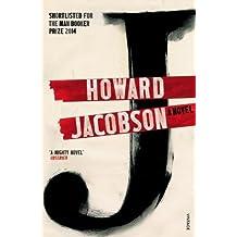 J: A Novel by Howard Jacobson (2015-08-06)