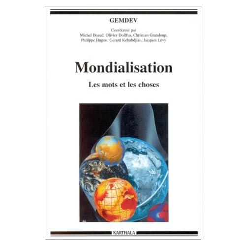 Mondialisation : Les mots et les choses
