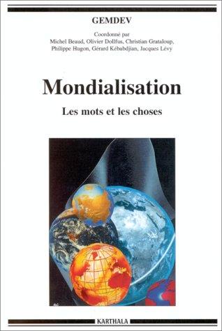 Mondialisation : Les mots et les choses par Gemdev