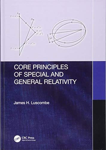 Core Principles of Special and General Relativity por James H. Luscombe