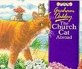 The Church Cat Abroad (Picturemac)