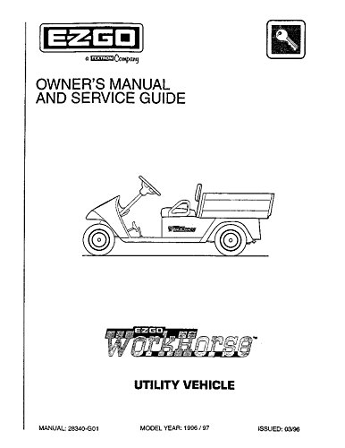 ezgo-28340g01-1996-owners-manual-and-service-guide-for-workhorse