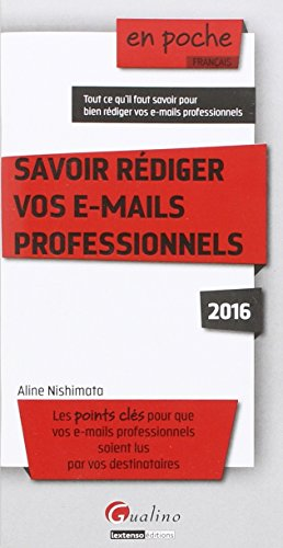 savoir-rediger-vos-e-mails-professionnels-2016