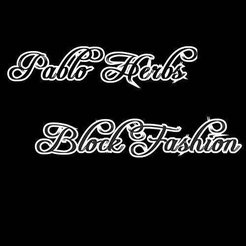 Block Fashion [Explicit]