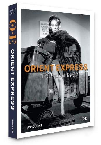 Orient Express: Legend of Travel