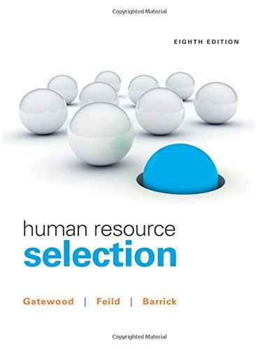 Human Resource Selection by Robert Gatewood (2015-05-26)