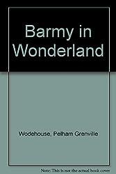 BARMY IN WONDERLAND
