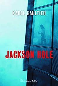 Jackson Hole par Karel Gaultier
