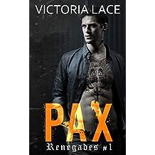 Renegades T.1 : PAX
