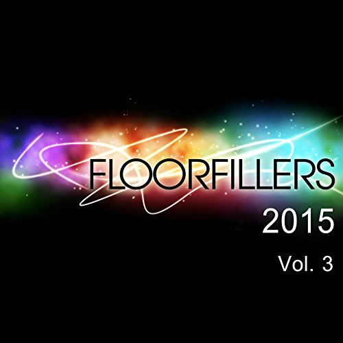 Floorfillers 2015 vol.3