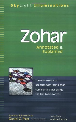 Zohar: The Masterpiece of Kabbalah with Facing Page Commentary That Brings the Text to Life for You (Skylight Illuminations) by Translated by Daniel C. Matt (17-Feb-2003) Paperback