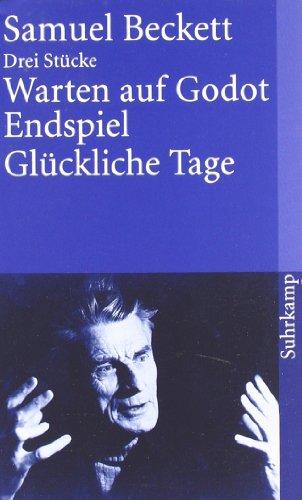 Suhrkamp Verlag Warten auf Godot. Endspiel. Glückliche Tage: Drei Stücke (suhrkamp taschenbuch)