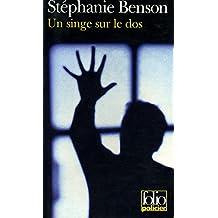Un singe sur le dos / 2000 / Benson, Stéphanie / Réf9507