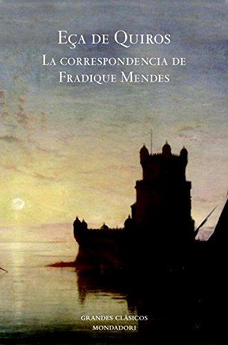 La correspondencia de Fradique Mendes (GRANDES CLASICOS) por Eca De Queiros