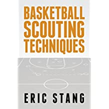 Basketball Scouting Techniques (English Edition)
