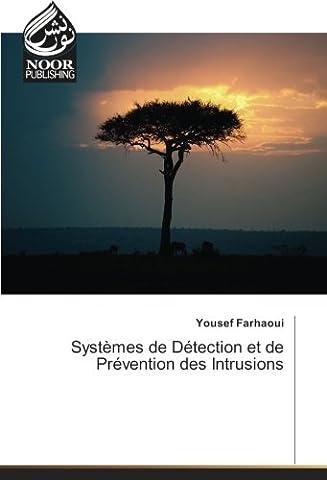 Systèmes de Détection et de Prévention des Intrusions