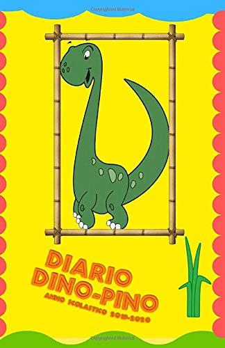 Diario Dino-Pino Anno Scolastico 2019-2020: Per la Scuola Elementare, Con Tanti Disegni Di Dinosauri Da Colorare