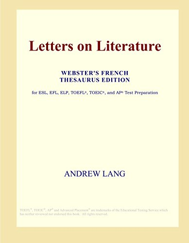 Letters on Literature (Webster's French Thesaurus Edition)