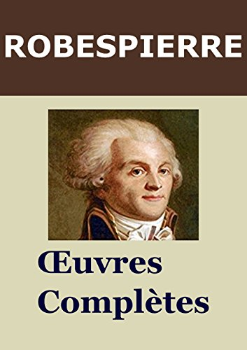 ROBESPIERRE - Oeuvres compltes