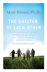 The Shelter of Each Other: Rebuilding Our Families
