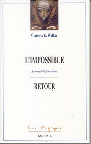 L'impossible retour : A propos de l'afrocentrisme