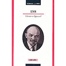 Personalities & Powers: Lenin - Liberator or Oppressor?