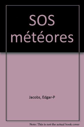 SOS météores par Edgar-Pierre Jacobs