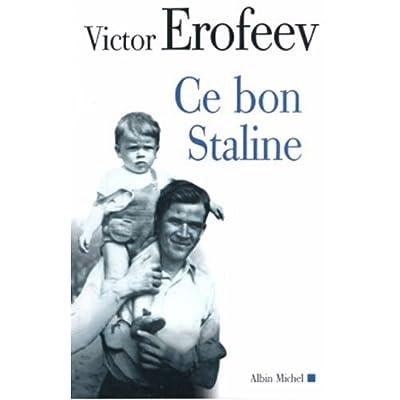 Ce bon Staline