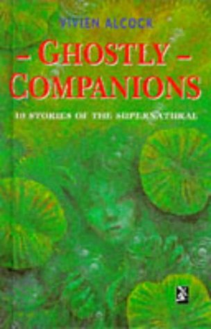Ghostly companions : 10 stories of the supernatural