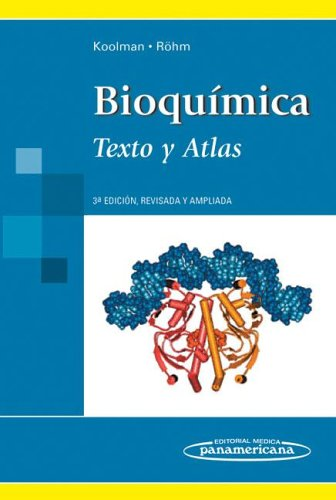 Bioquímica. Texto y atlas color. por Jan Koolman