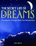 Image de The Secret Life of Dreams: Decoding the Messages from Your Subconcious