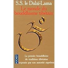 Le Monde du bouddhisme tibétain