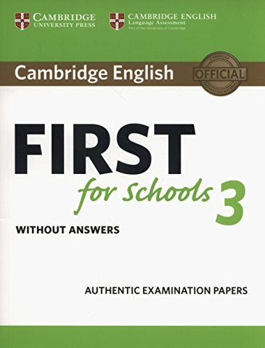 Cambridge english first for schools. Student's book. Without answers. Per le Scuole superiori: 3 (FCE Practice Tests)