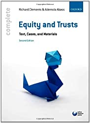 Equity & Trusts: Text, Cases, and Materials (Complete)