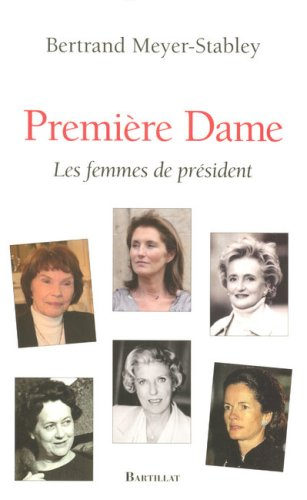 PREMIERE DAME FEMMES PRESIDENT