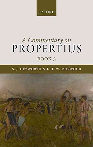 [Commentary on Propertius: Bk. 3] (By: S.J. Heyworth) [published: January, 2011]