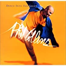 Dance Into the Light [Japan] by Phil Collins (1996-11-02)