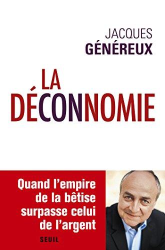 La Déconnomie J. Genereux