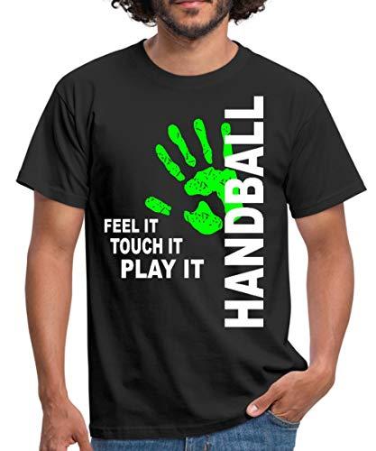 Handball Feel It Touch It Play It Handballer Spruch Männer T-Shirt, M, Schwarz