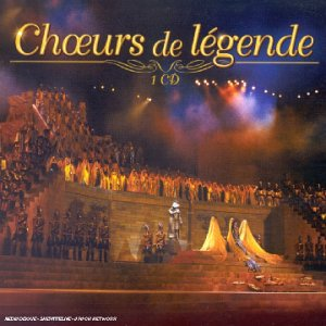 Choeurs de légende (CD simple)
