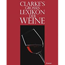Clarkes Grosses Lexikon der Weine.