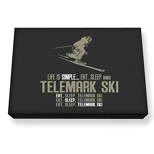 Teeburon Life is Simple eat, Sleep and Telemark Ski Leinwanddrucke