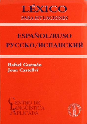 Léxico para situaciones español/ruso pyccko/ncmacknñ